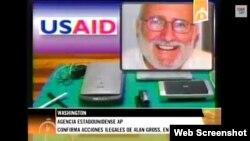 Material propagandístico del canal Cubavisión basado en informe de AP sobre Alan Gross