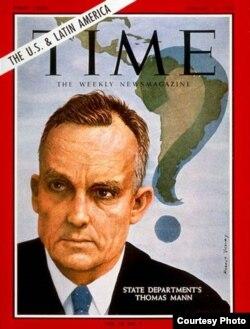 El secretario de Estado para Asuntos Interamericanos, Thomas C.Mann, en la portada de Time