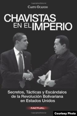"""Portada del libro """"Chavistas en el Imperio: secretos, tácticas y escándalos"""""""