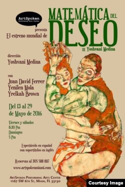 """Cartel promocional de la obra """"Matemática del deseo"""", del dramaturgo y director cubano Yoshvani Medina. Cortesía Y. Medina."""