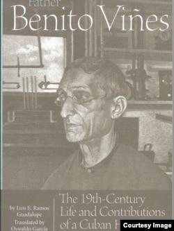 Portada del libro de Luis E. Ramos Guadalupe sobre la vida y obra del padre Benito Viñes.
