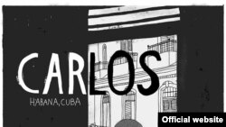 """""""Carlos"""", tercera entrega de la serie """"Unas vidas cubanas"""""""