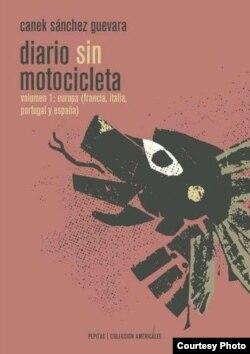 Libro Diario Sin Motocicleta de Canel Sánchez Guevara