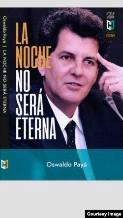 Portada del libro de Oswaldo Payá