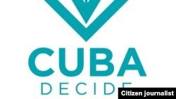 Cuba Decide es una iniciativa opositora que exige elecciones libres en Cuba. (Archivo)