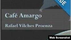 "Portada de ""Café amargo"", de Rafael Vilches P."