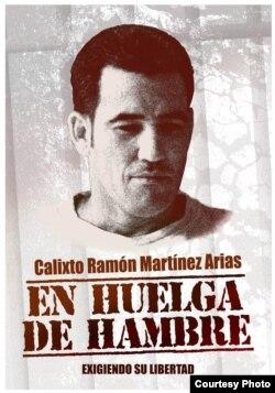 Por la libertad de Calixto Ramón Martinez Arias