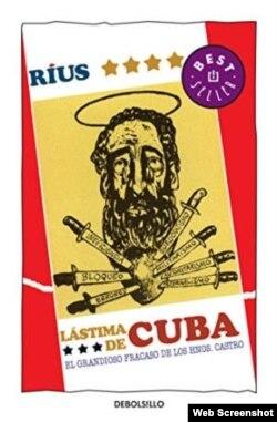 """Portada de """"Lástima de Cuba, el grandioso fracaso de los hermanos Castro"""", de Rius."""