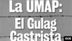 Prisioneros del Gulag y de la UMAP
