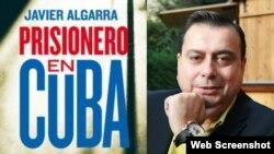 El libro y su autor, el periodista español Javier Algarra, director de Informativos de Intereconomía TV.