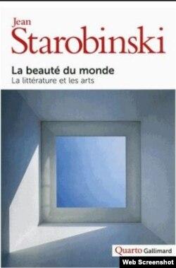 """""""La beauté du monde"""", Jean Starobinski."""