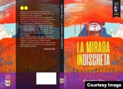 La Mirada Indiscreta (Hypermedia) será presentado en la 34 edición de la Feria del Libro de Miami.