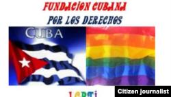 Reporta Cuba. Fundación LGTBI.