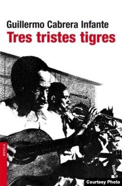 "Portada de la novela ""Tres tristes tigres"" de Guillermo Cabrera Infante (Seix Barral)."