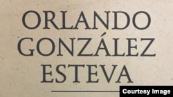 Orlando González Esteva: Poeta hacia lo desconocido