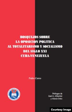 """Portada del libro """"Bosquejos sobre la oposición política al totalitarismo del Siglo XXI""""."""