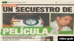 La prensa de Colombia reporta el frustrado secuestro del opositor ecuatoriano Fernando Balda en Bogotá en agosto de 2012.