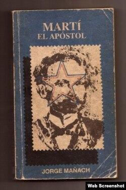 """Reporta Cuba. """"Martí. El Apóstol"""", edición cubana que fue retirada de las librerías."""