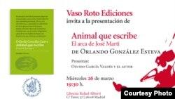 Invitación a la presentación del libro Animal que escribe. El arca de José Martí