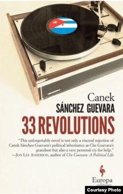 Libro 33 Revoluciones de Canel Sánchez Guevara