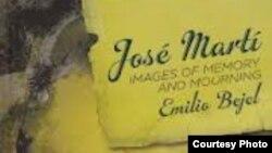 José Martí imágenes de la memoria y el luto