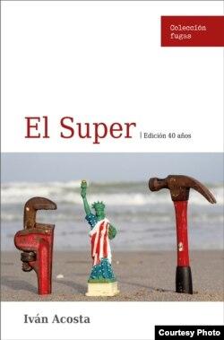 El Súper, obra teatral de Iván Acosta.