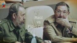 Raúl vs Fidel Castro